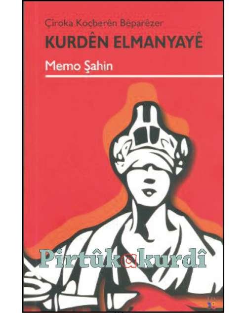 Çîroka Koçberên Bêparêzer-Kurdên Elmanyayê