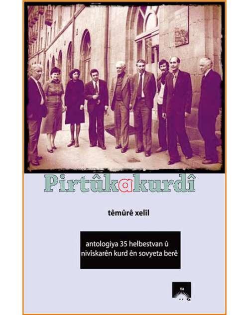 Antologiya 35 Helbestvan û Nivîskarên Kurd Ên Sovyeta Berê