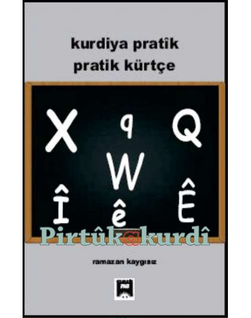 Kurdiya Pratîk-Pratîk Kürtçe