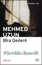 Bîra Qederê Mehmed Uzun