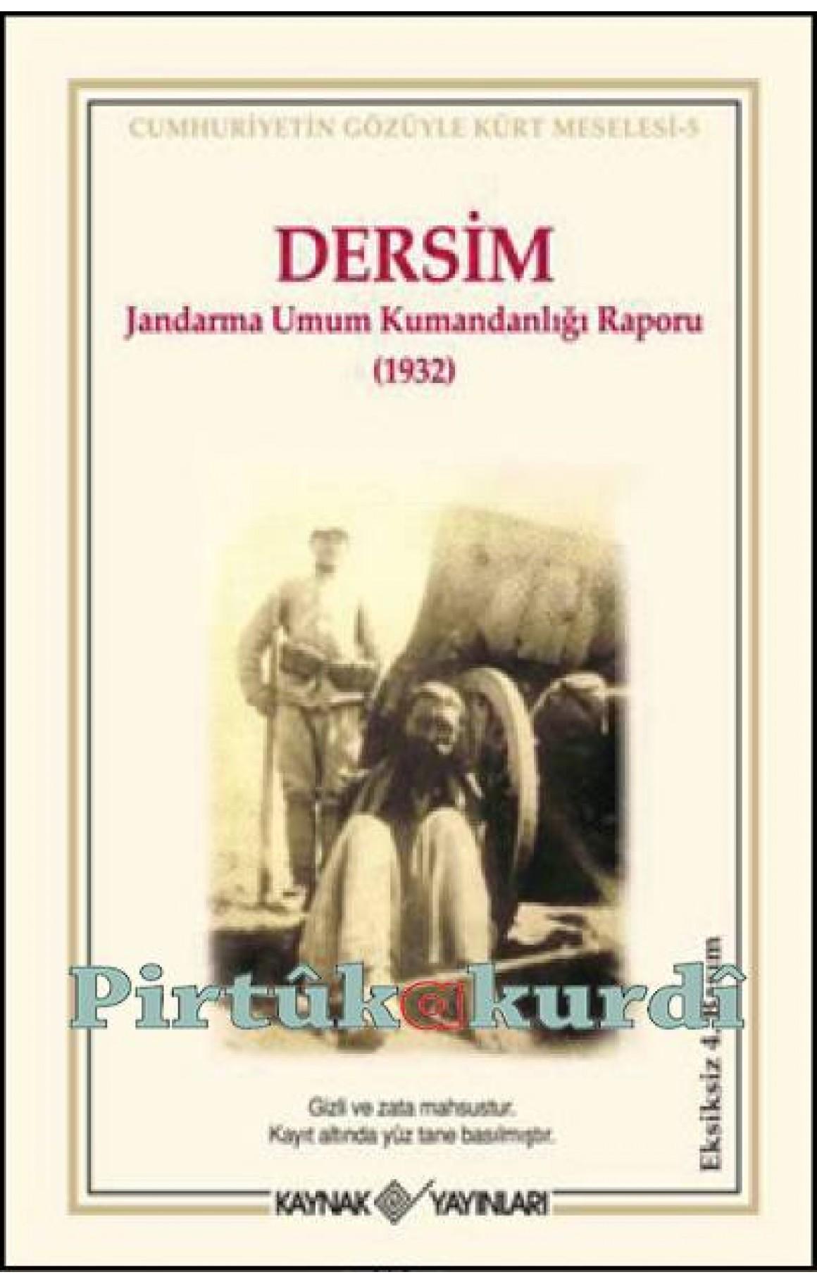 Dersim Jandarma Umum Kumandanlığı Raporu -1932 1932