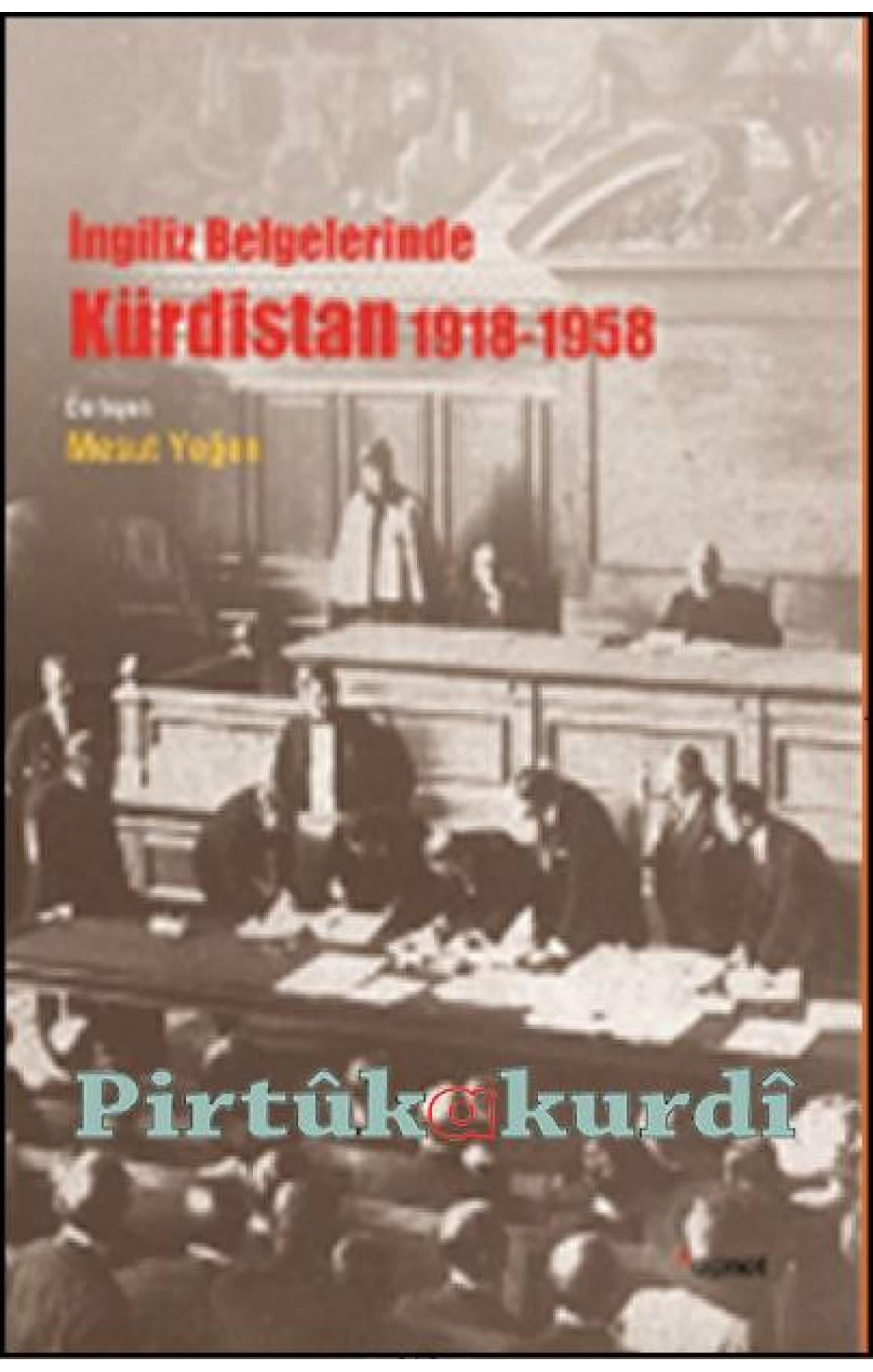 İngiliz Belgelerinde Kürdistan (1918-1958)