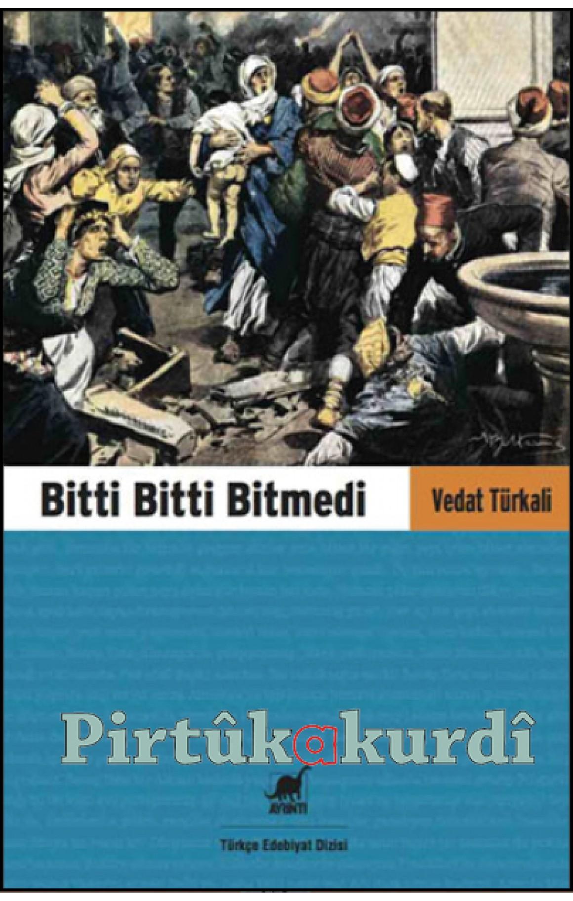 Bitti Bitti Bitmedi-Vedat Türkali