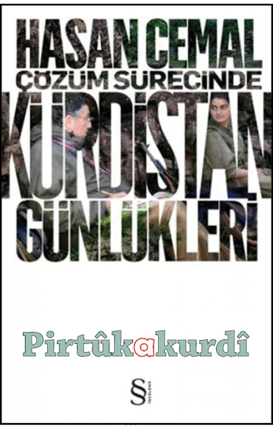 Çözüm Sürecinde Kürdistan Günlükleri-Hasan Cemal