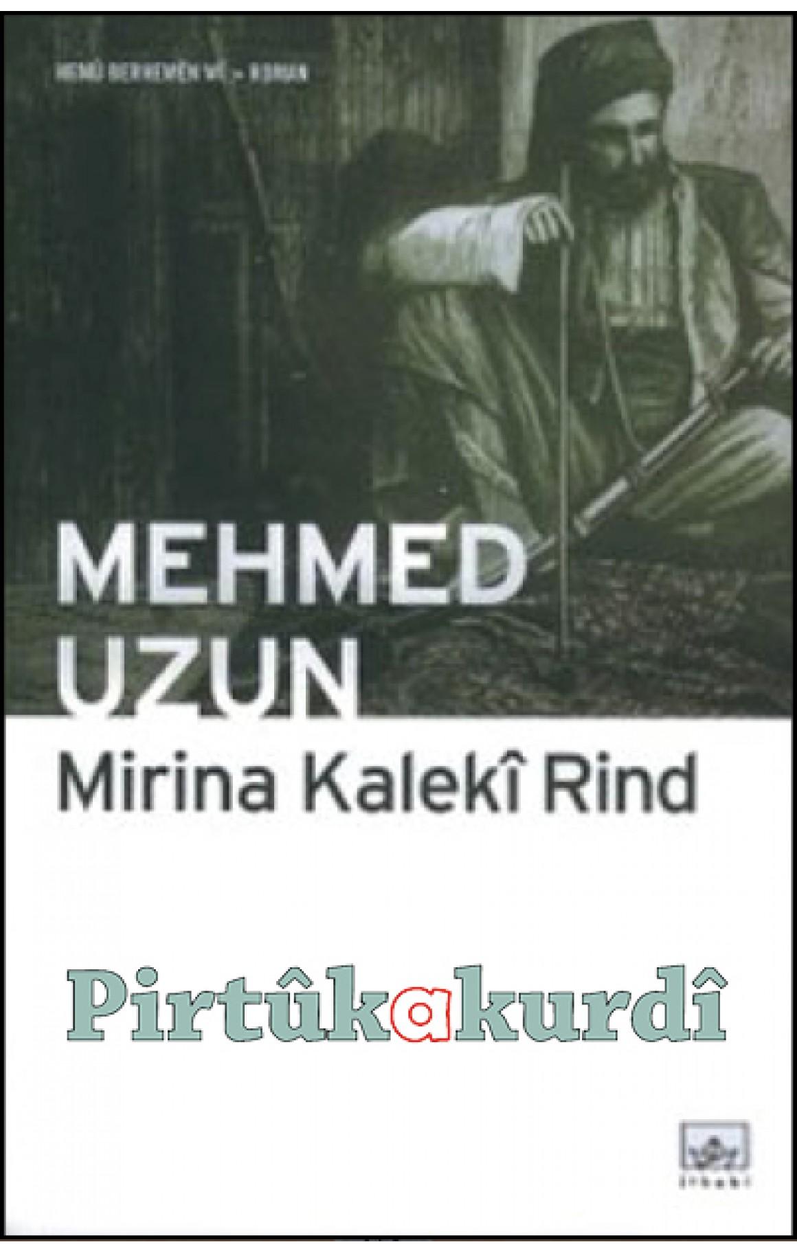Mirina Kalekî Rind