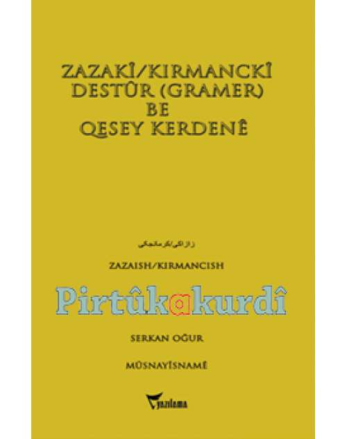 Zazaki - Kırmancki Destur - Gramer Be Quesey Kerdene