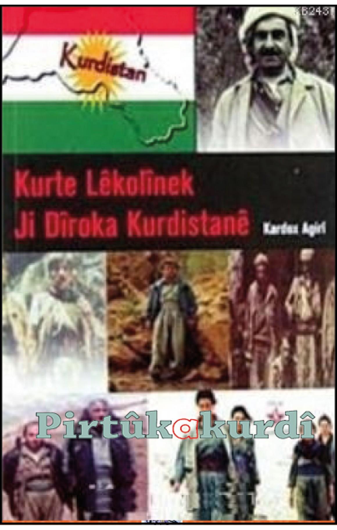 Kurte Lêkolînek Ji Diroka Kurdistanê