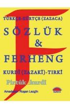 Ferhengê Kurdî (Zazakî)-Tirkî û Tirkî- Kurdî (Zazakî)