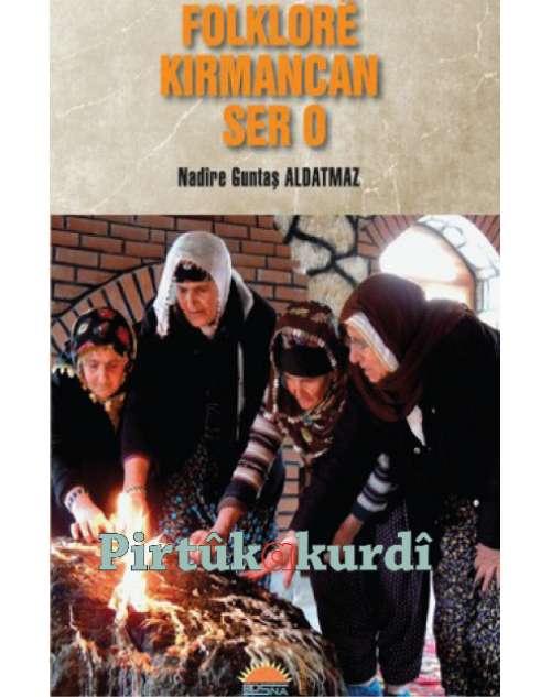 Folklorê Kirmancan Ser o