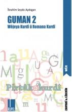 Guman 2-Wêjeya Kurdî û Romana Kurdî