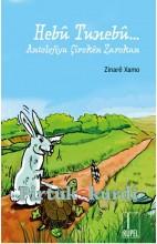 Hebû Tunebû-Antolojiya Çirokên Zarokan