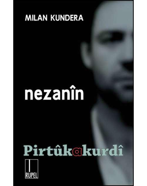 Nezanîn-Milan Kundera
