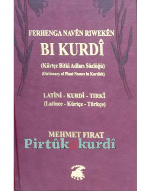 Ferhenga Riwekên bi Kurdî - Kürtçe Bitki Sözlüğü