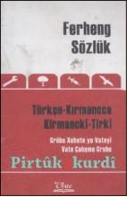 Türkçe – Kırmancca (Zazaca) Sözlük / Ferhengê Tirkî-Kirmanckî (Zazakî) Ceb Boy