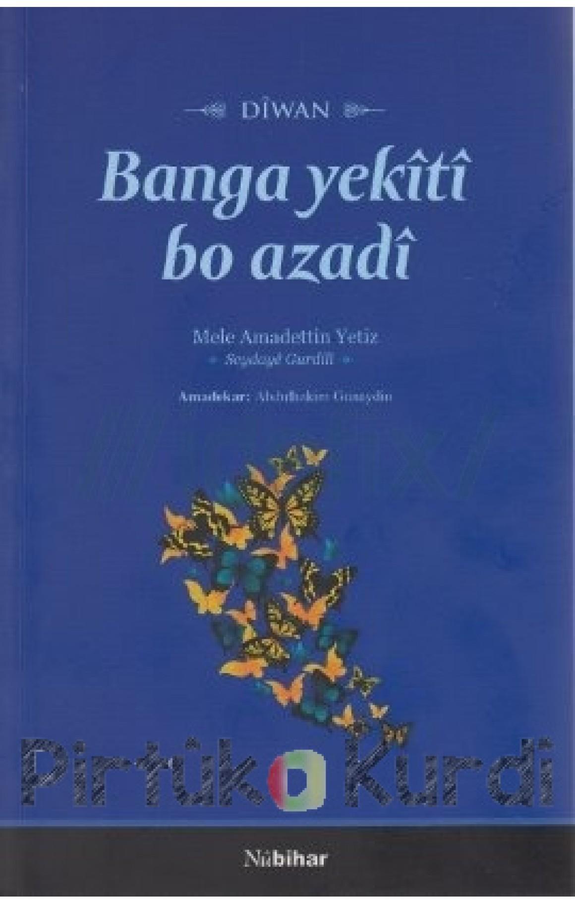 Banga Yekîtî Bo Azadî-Dîwan