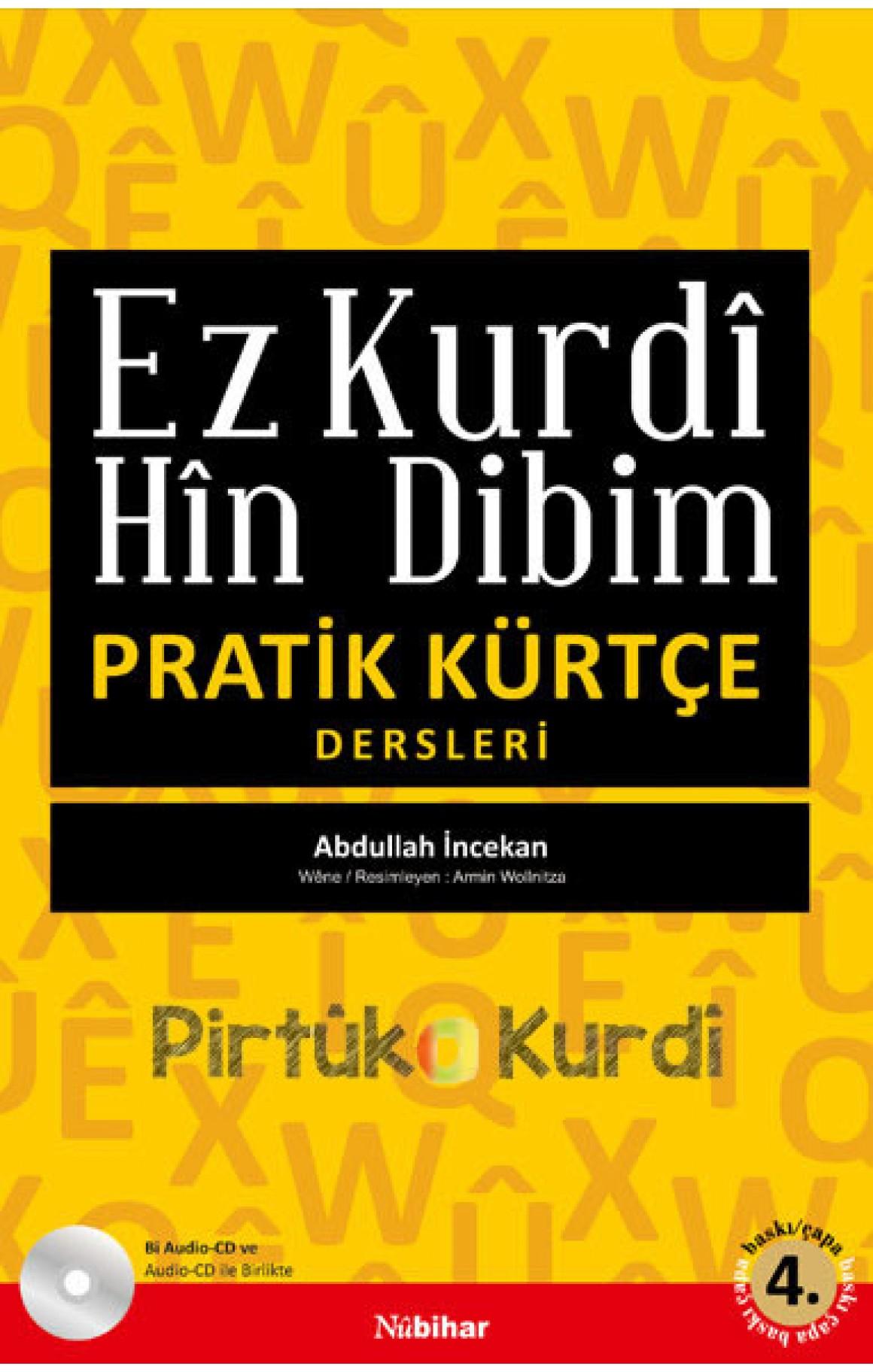 Ez Kurdî Hîn Dibim  - Pratik Kürtçe Dersleri Bi CD