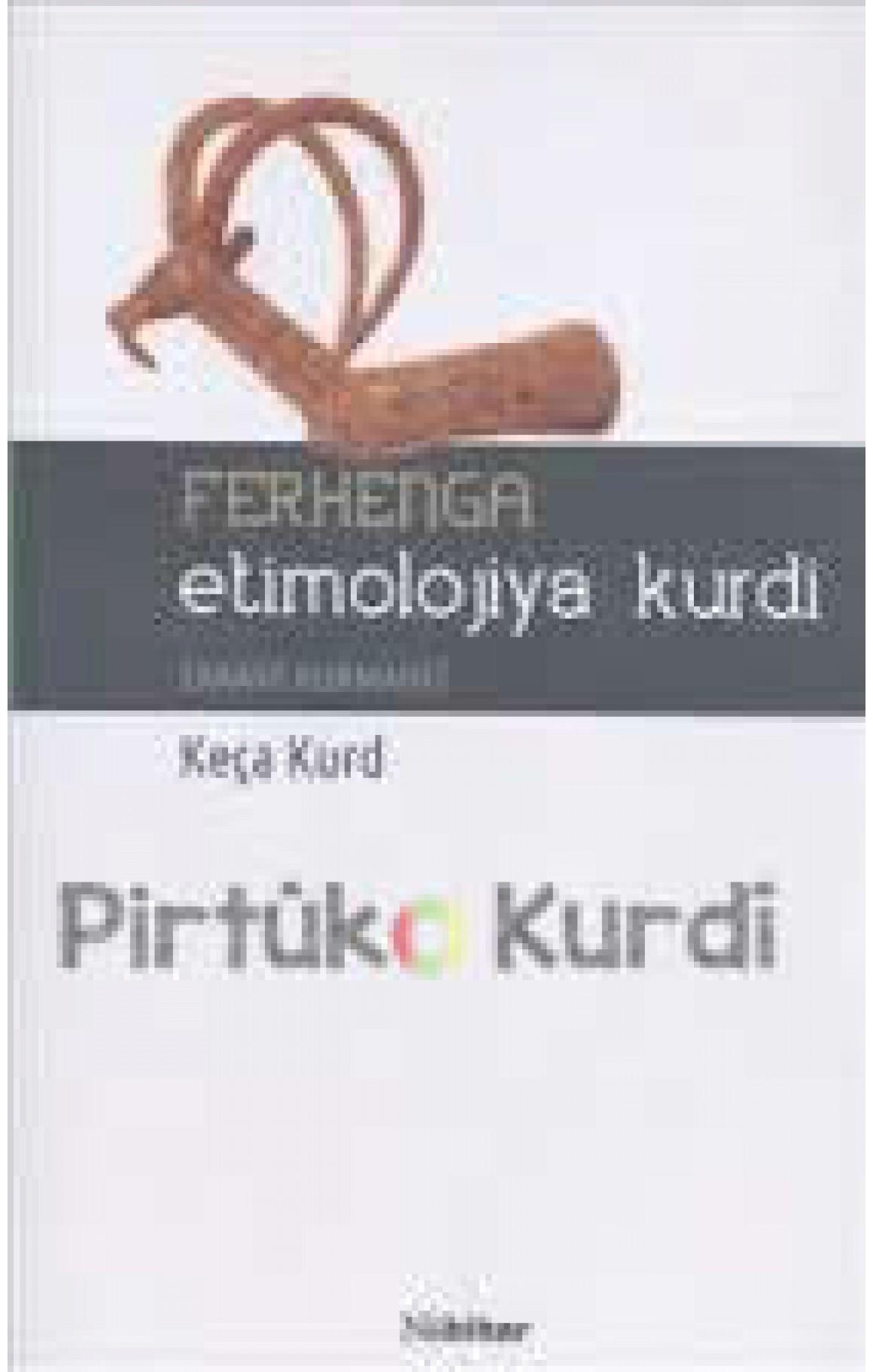 Ferhenga Etîmolojiya Kurdî