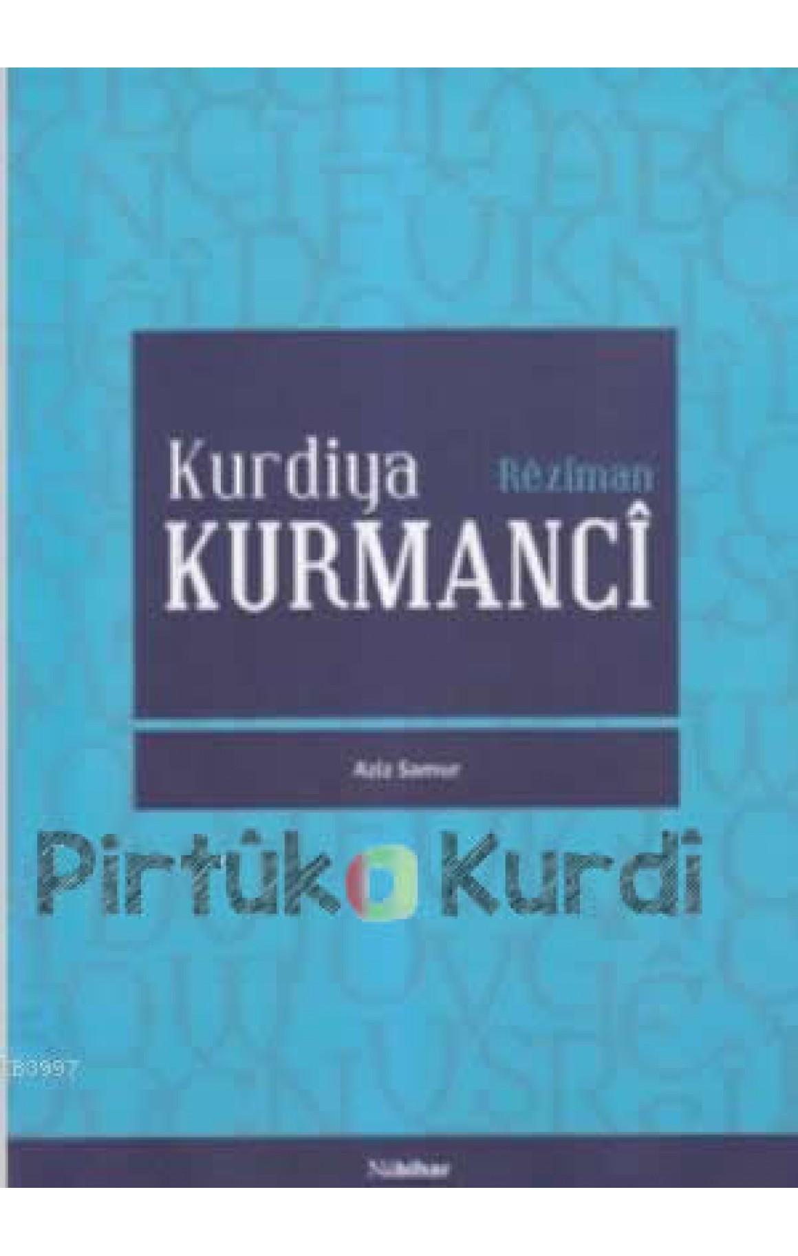 Kurdiya Kurmancî / Rêziman