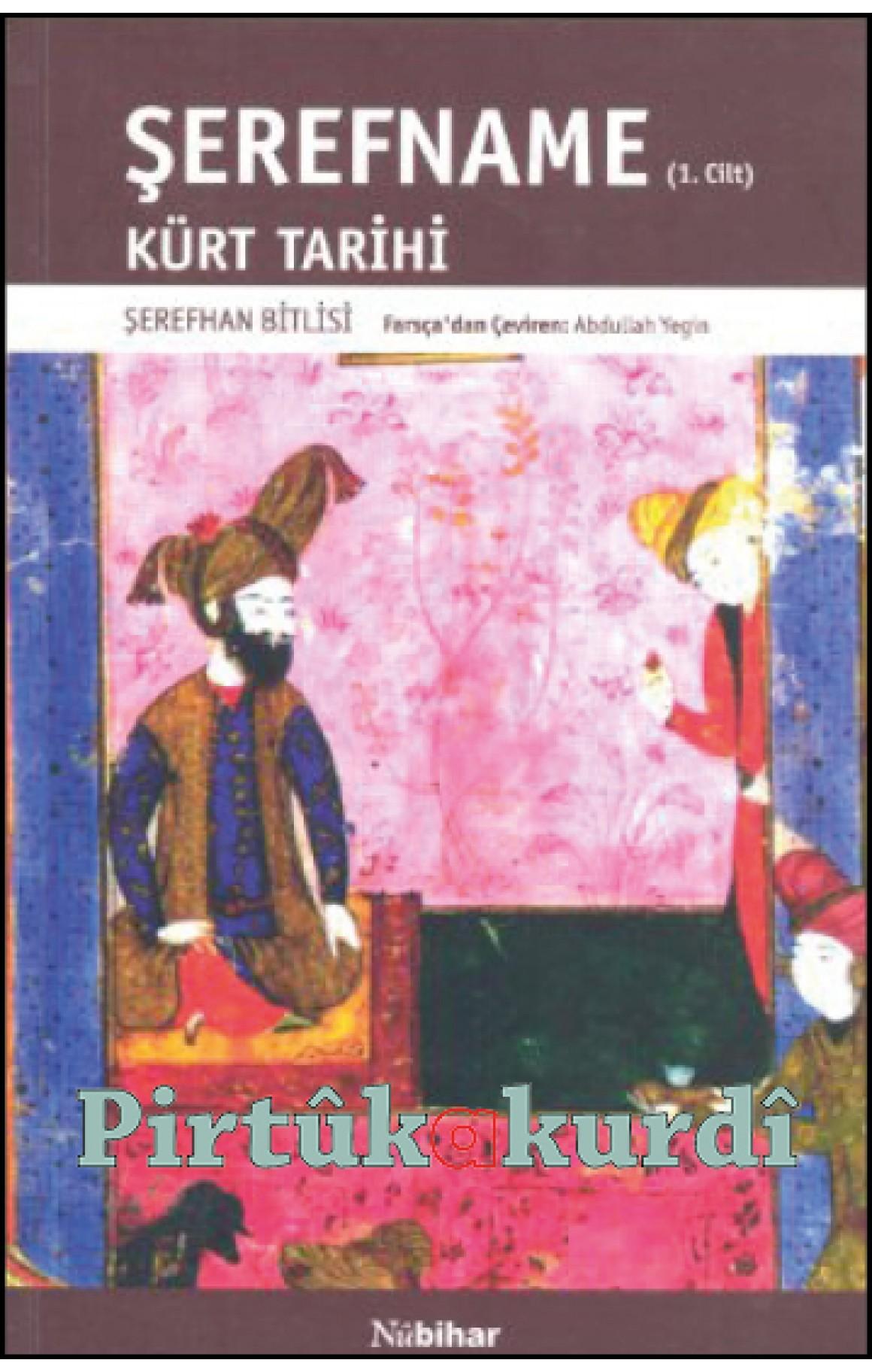 Şerefname / Kürt Tarihi 1. Cilt