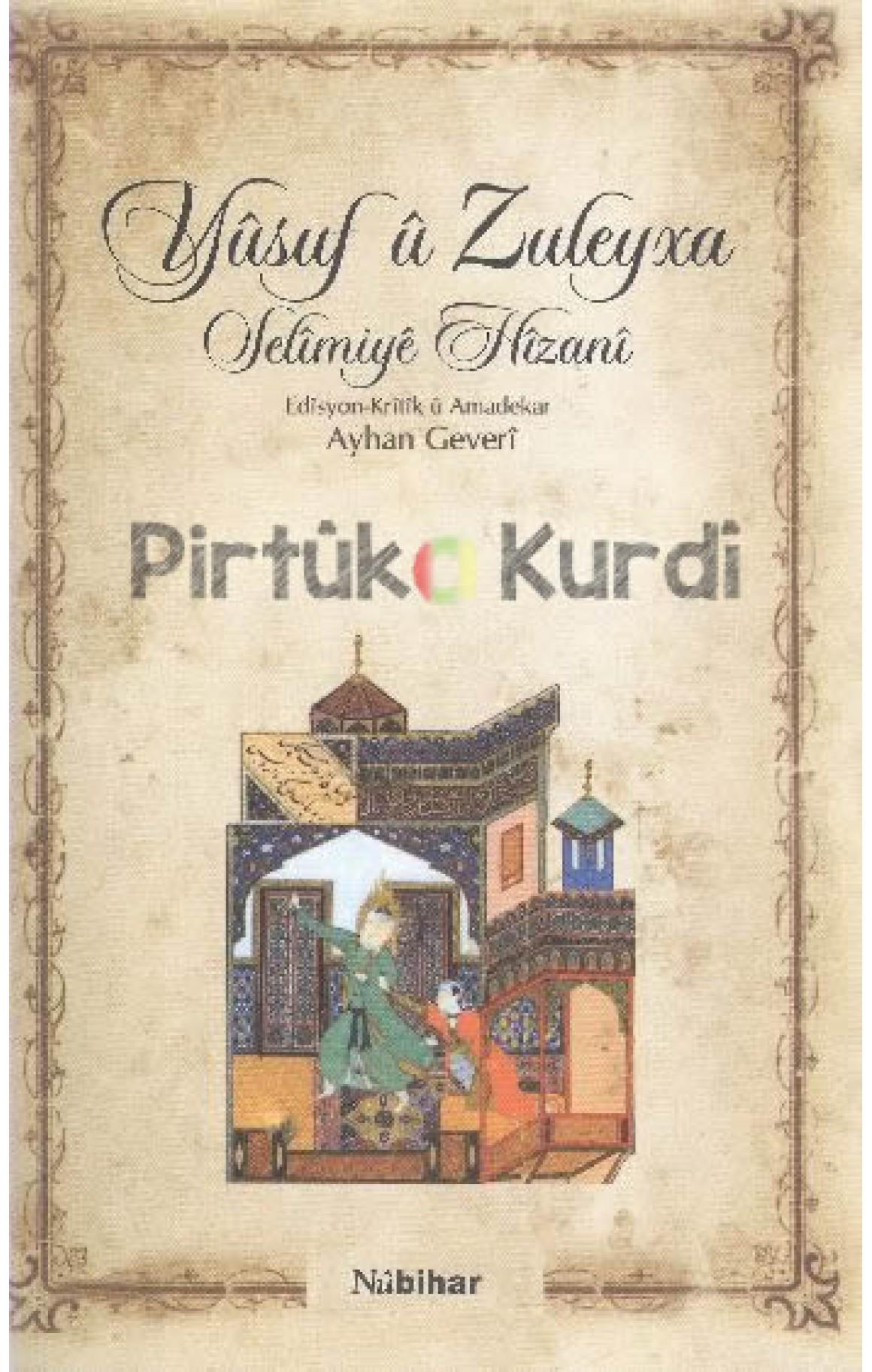 Yûsuf û Zuleyxa- Selimiyê Hîzanî
